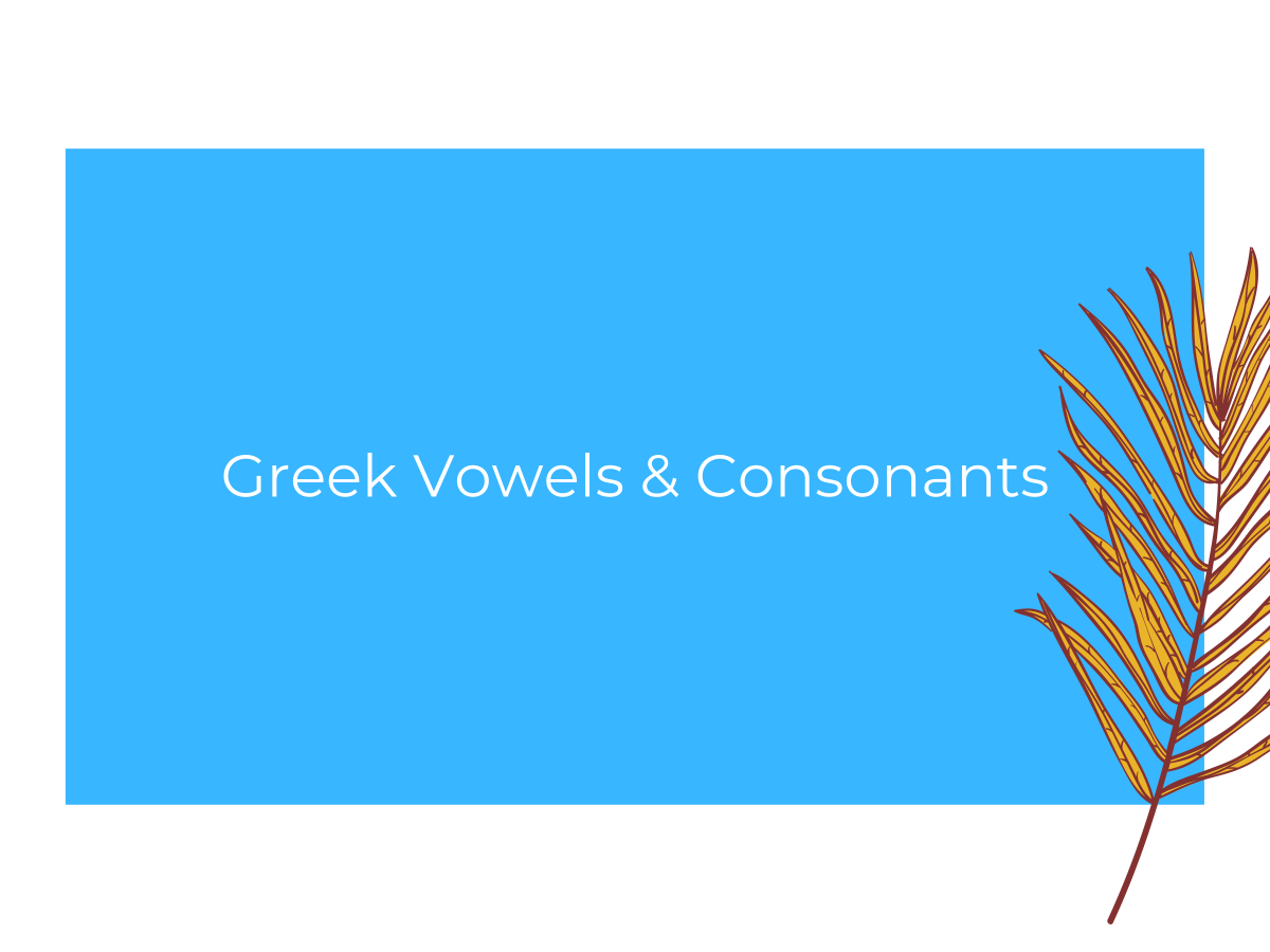 greek vowels greek consonants